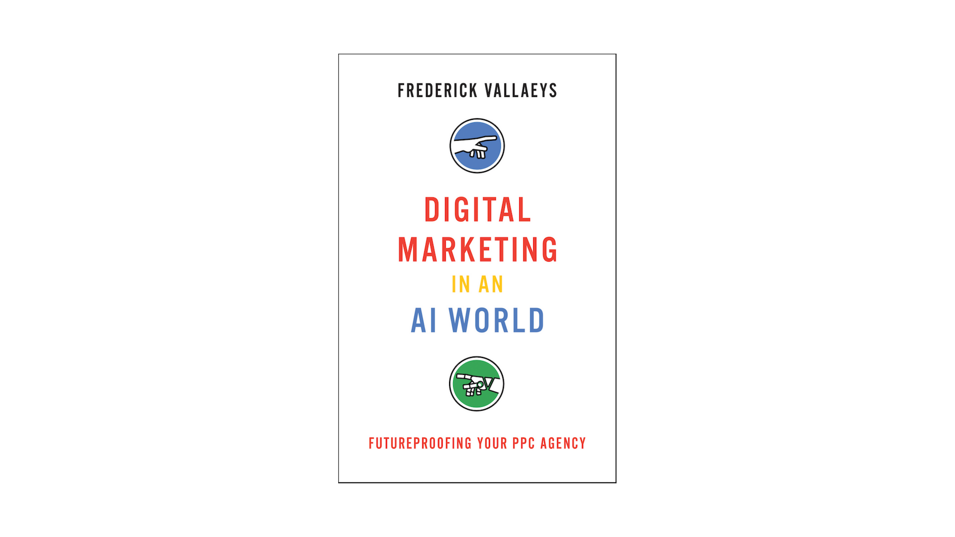 Digital Marketing in an AI World